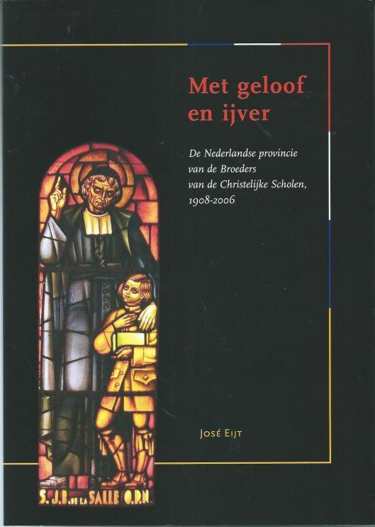 Vooromslag van boek 'Met geloof en ijver' door José Eijt.