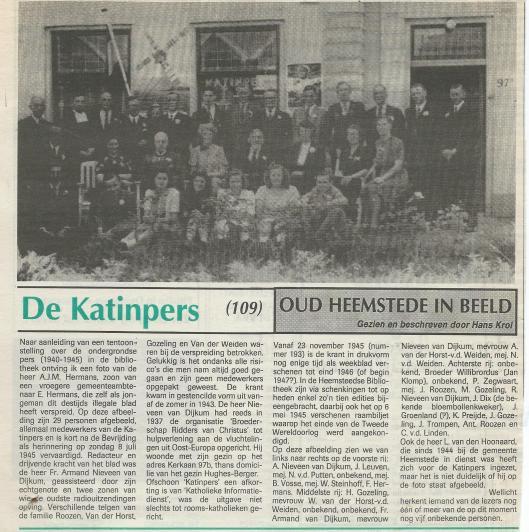 Eén van de medewerkers van de ondergrondse Katinpers onder leding van D.Armand Nieveen van Dijkum uit de Kerklaan was broeder J.Klomp (Bonifatius of Willibrordus?). Hij staat op de foto, tweede van links.
