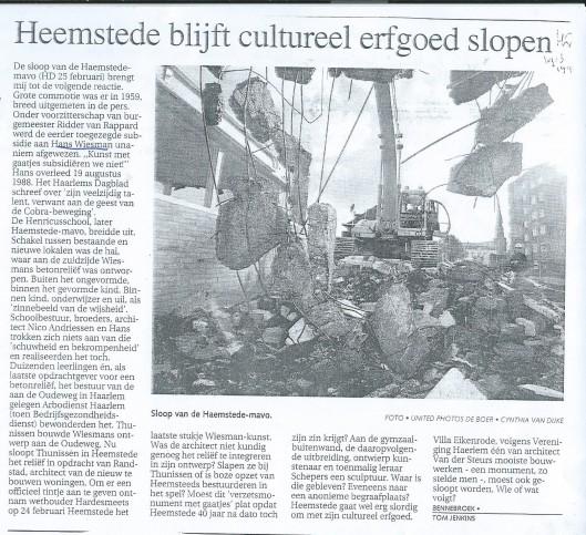 Vooral architect Tom Jenkins heeft zich verzet tegen de sloop van het kunstreliëf door Hans Wiesman (Haarlems Dagblad, 19-3-1999)