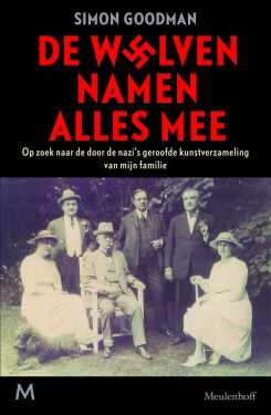Simon Goodman: De wolven namen alles mee; op zoek naar door de nazi's geroofde kunsten van mijn familie. Amsterdam, Meulenhoff 2015 (Vertaling van 'The Orpheus clock')