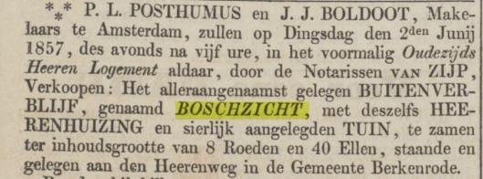 Al voor 1870 was Boschzicht een buitenplaatsje. Bericht uit de Opregte Haerlemsche Courant van 22-5-1857