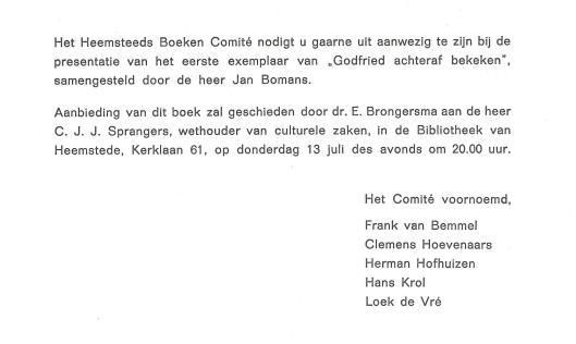 Uitnodiningskaart vn het Heemsteeds Boeken Comité voor presentatie van het eerste exemplaar van 'Godfried achteraf bekeken' aan dr. E.Brongersma, 13 juli 1978