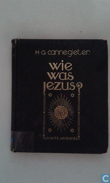 Vooromslag van 'Wie was Jezus? (over Nieuwe Testament) door H.G.Cannegieter. 1930.