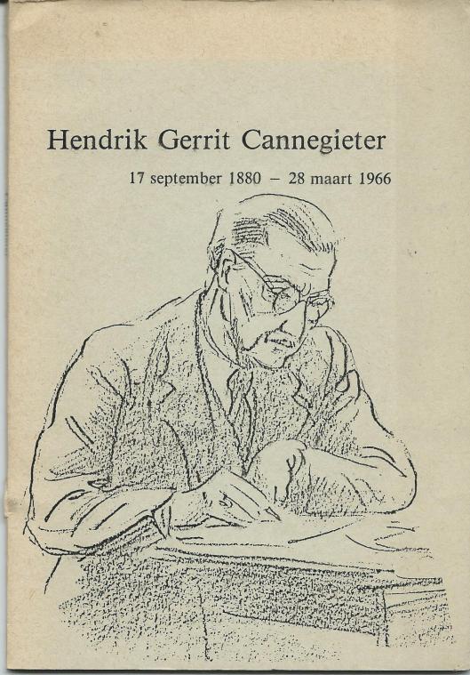 Vooromslag van levensbeschrijving Hendrik Gerrit Cannegieter door zijn zoon Joost Cannegieter. met een tekening uit 1938 van de kunstenares E.Reitsma Valença. (ook de beeldhouwer Theo van Reijn uit Haarlem maakte circa 1925 een tekeningetje van Cannegieter).