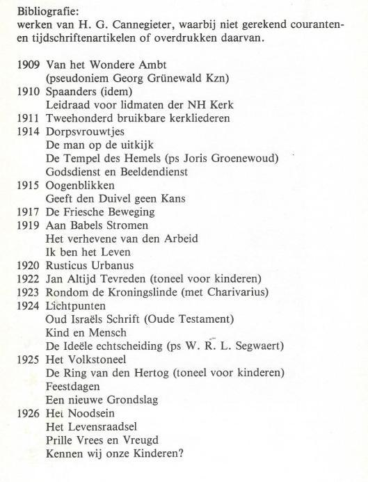 Beknopte bibliografie H.G.Cannegieter uit de publicatie van Joost Cannegieter.