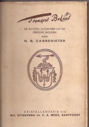 Vooromslaf van François Bekius, de duivel-dominee uit de Friese wouden. 1941, door H.G.Cannegieter, 1941.