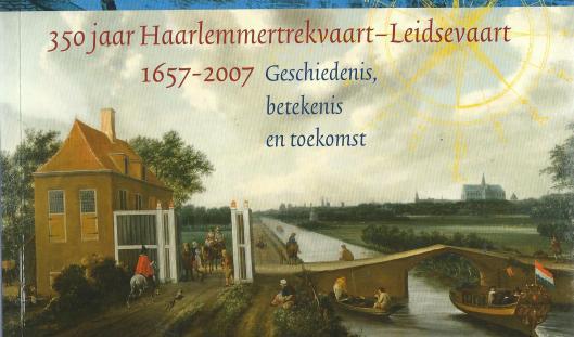 Vooromslag van boek 'Blauwe ader van de Bollenstreek' uit 2007 met afbeelding van tollhuis, oude hputen tolhek en brug over de Leidsevaart met in de verte de Bavokerk (foto Henk Snaterse)