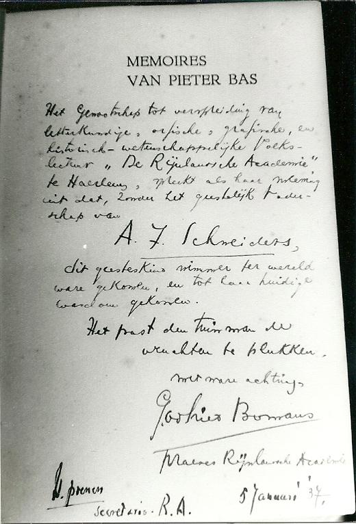 De persoonlijke opdracht van Godfried Bomans in het boek Pieter Bas voor drs.A.J.Schneiders, oud-leraar Nederlands aan het Triniteits Lyceum