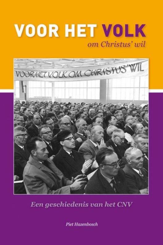 Boek over de geschiedenis van het Christelijk Nationaal Vakverbond