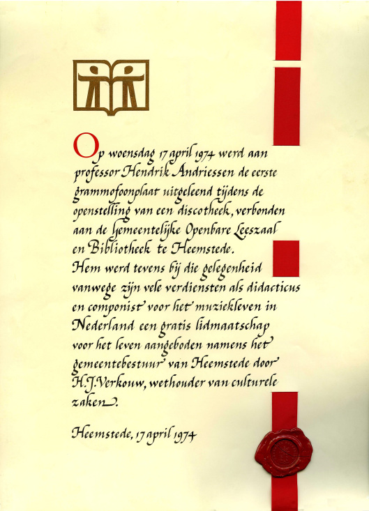Oorkonde voor professor Hendrik Andriessen, door Pieter Wetselaar in 19 gekalligrafeerd in opdracht van de gemeentelijke openbare bibliotheek Heemstede
