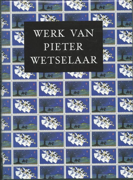 Voorzijde stofomslag 'Werk van Pieter Wetselaar'