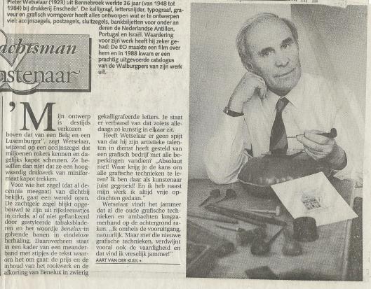 Pieter Wetselaar in een serie: 'De Ambachtsman - De Kunstenaar', Haarlems Dagblad, 21 mei 1992