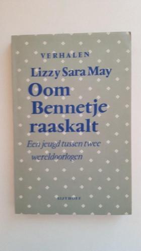 Vooromslag van Lizzy Sara May's roman: 'Oom Bennetje raaskalt'