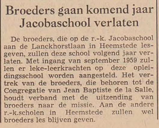 Bericht over laatste Broeders die Jacobaschool verlaten. Uit: Haarlem's Dagblad van 12 juli 1958