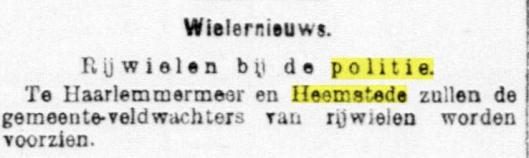 Bericht uit 1897 dat de politie van Haarlemmermeer en Heemstede van een dienstfiets worden voorzien