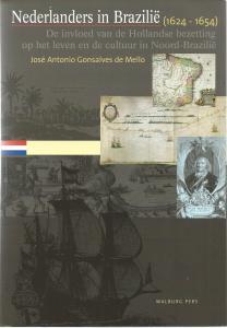 Vooromslag van standaardwerk: 'Nederlanders in Brazilië (1624-1654'door José Antonio Gonsalves de Mello