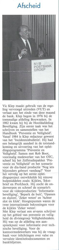 Afscheid VIC Klep van de NMB Bank, divisie facilitair bedrijf, juli 1996