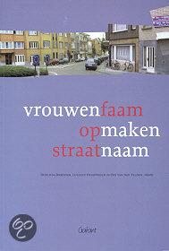In Leuvens is een publicatie verschenen: Vrouwenfaam opmaken straatnaam