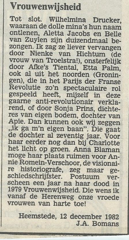 Onder de kop 'Wijken voor Vrouwenwijk?'over vrouwenemancipatie algemeen en die van Heemstede in het bijzonder schrref vaste brievenschrijver J.A. Bomans een bijdrage in de Heemsteedse Courant van 15 december1982
