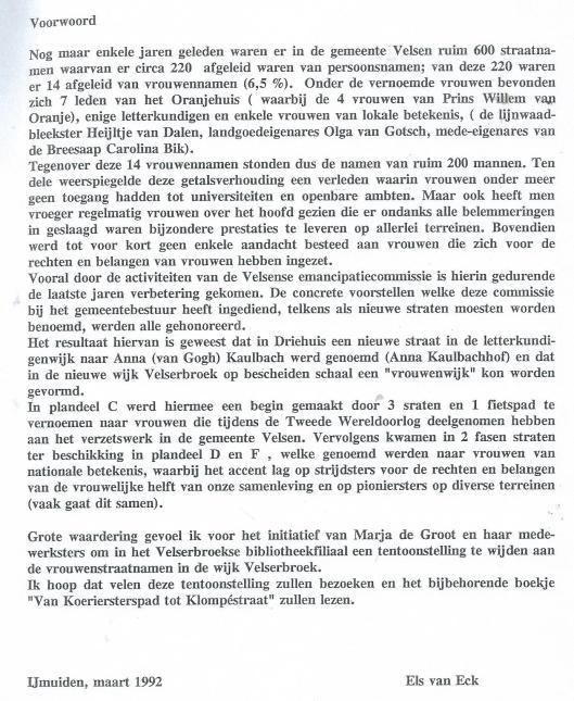 Voorwoord uit: 'Van Koerierspad tot Klompéstraat; vrouwenstraatnamen in Velserbroek, 1992