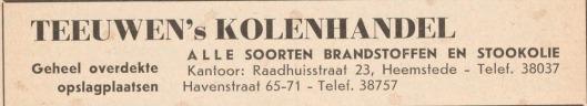 Teeuwen's Kolenhandel van Gerrit Teeuwen< Raadhuisstraat 23 en Havenstraat 65-71 (Adresboek Bloemendaal 1958)
