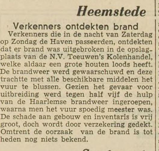 Een maand later had nog een brand plaats bij Teeuwen's Kolenhandel (Haarlems Dagblad 19 juli 1948)