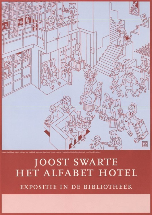 Joost warte: het alfabet hotel. expositie in de bibliotheek